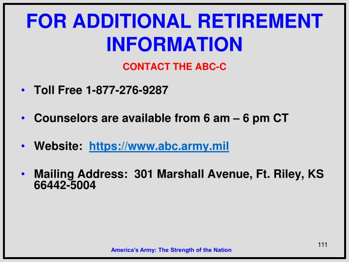 FOR ADDITIONAL RETIREMENT INFORMATION