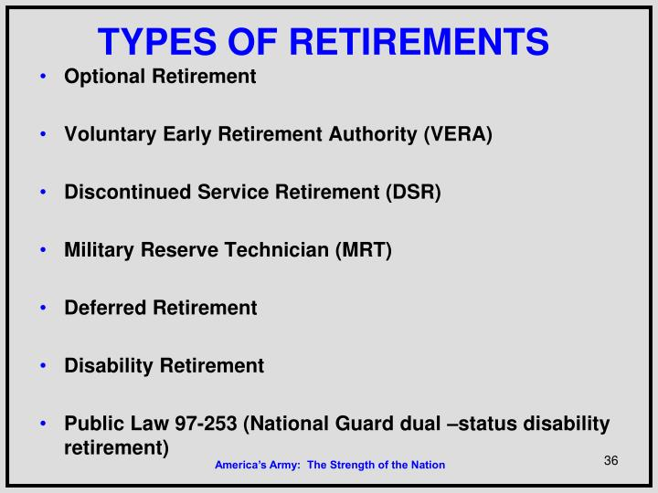 TYPES OF RETIREMENTS