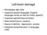 left brain damage