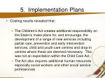 5 implementation plans