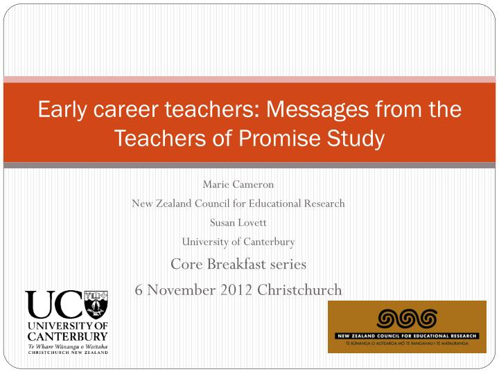Early career teachers messages from the teachers of promise study