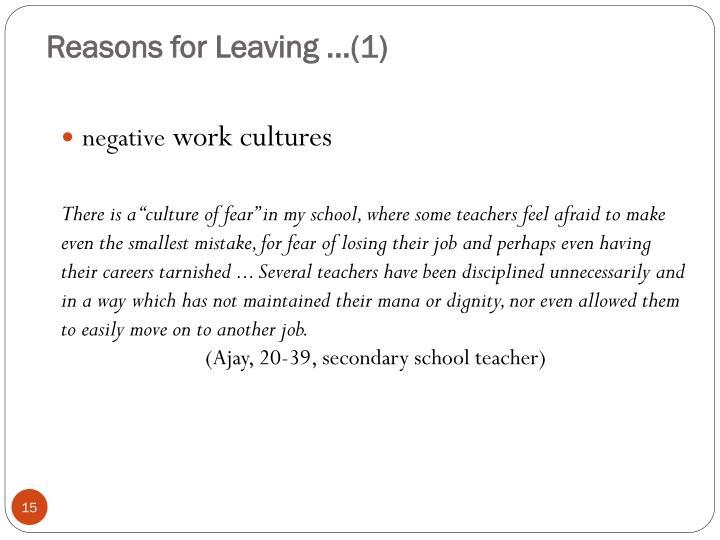 Reasons for Leaving ...(1)