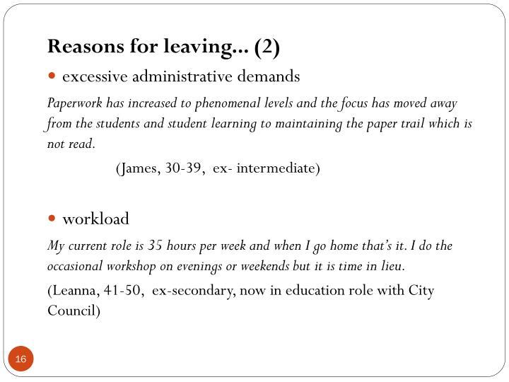 Reasons for leaving... (2)