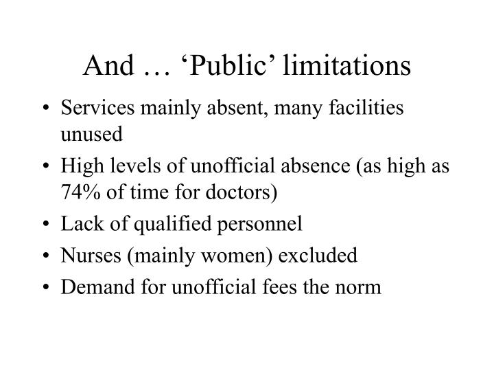 And … 'Public' limitations