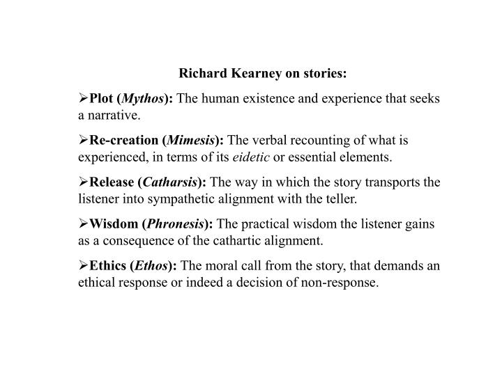 Richard Kearney on stories: