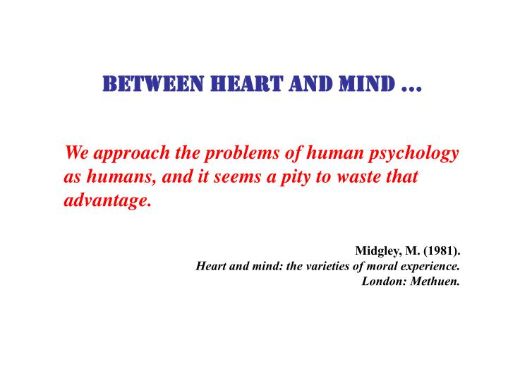 Between heart and mind …