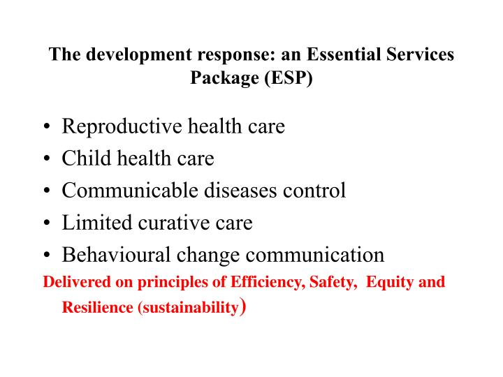 The development response: an Essential Services Package (ESP)