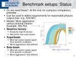 benchmark setups status