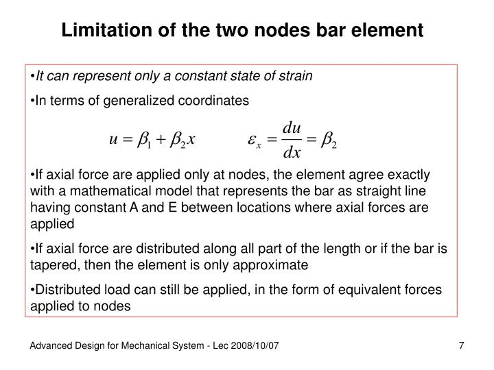 Limitation of the two nodes bar element