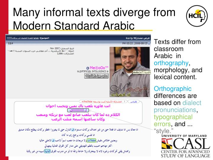 Many informal texts diverge from Modern Standard Arabic