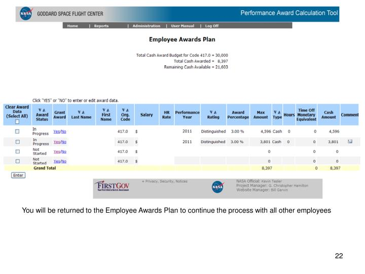 You will be returned to the Employee Awards Plan to continue the process with all other