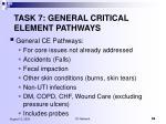task 7 general critical element pathways