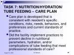 task 7 nutrition hydration tube feeding care plan