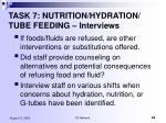 task 7 nutrition hydration tube feeding interviews