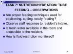 task 7 nutrition hydration tube feeding observations2