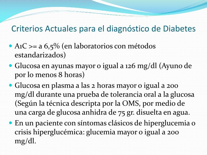 Criterios Actuales para el diagnóstico de Diabetes