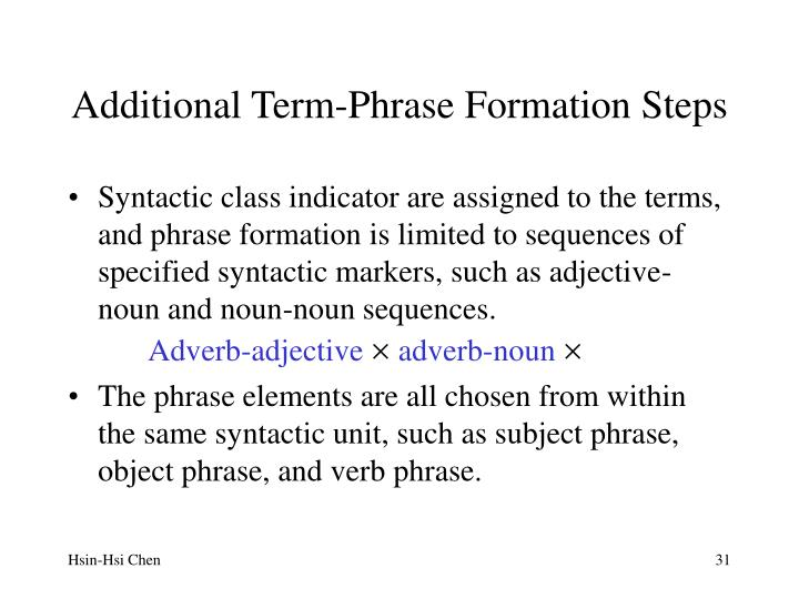 Additional Term-Phrase Formation Steps