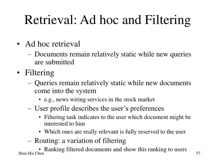 Retrieval: Ad hoc and Filtering