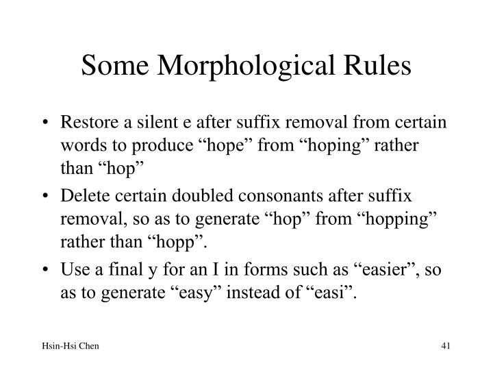 Some Morphological Rules