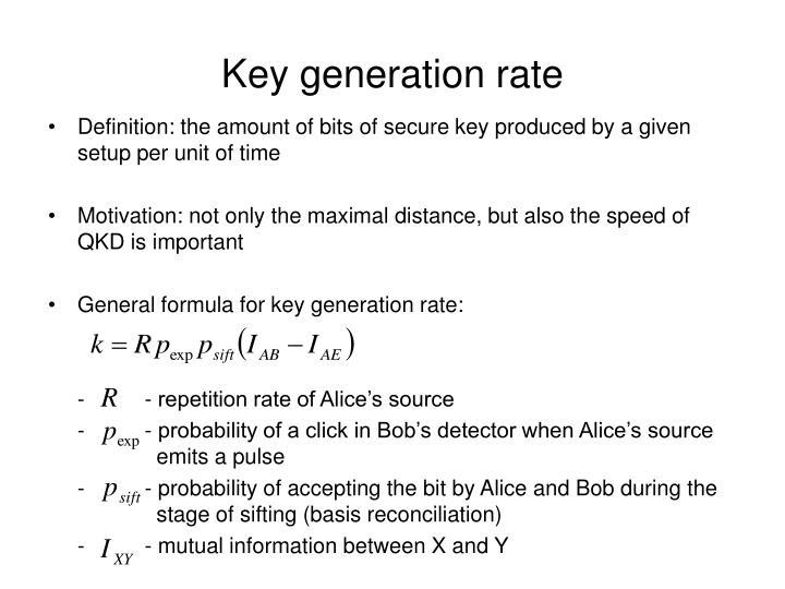 Key generation rate