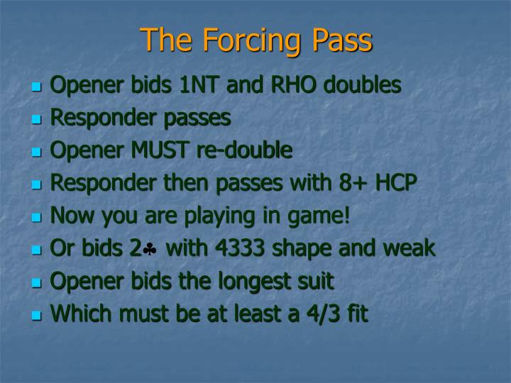 The Forcing Pass