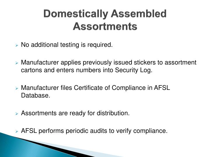 Domestically Assembled Assortments