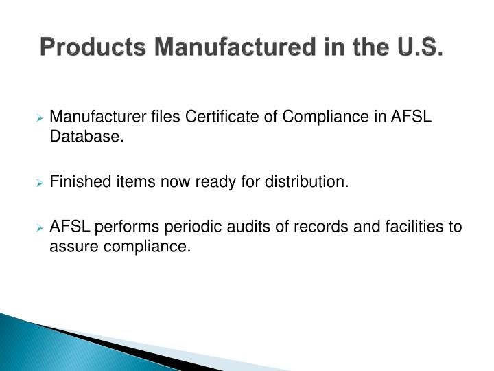 Products Manufactured in the U.S.