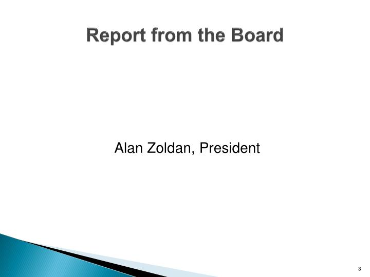 Report from the board