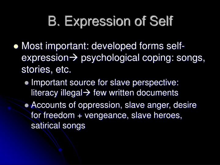B. Expression of Self