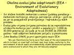 okolina evolucijske adaptivnosti eea environment of evolutionary adaptedness