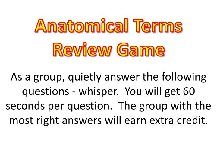 Anatomical terms review game