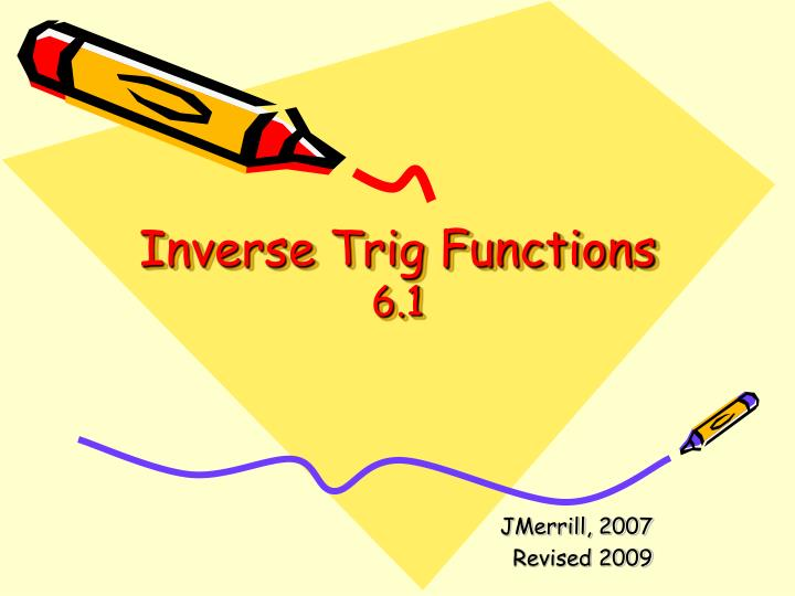 inverse trig functions 6 1