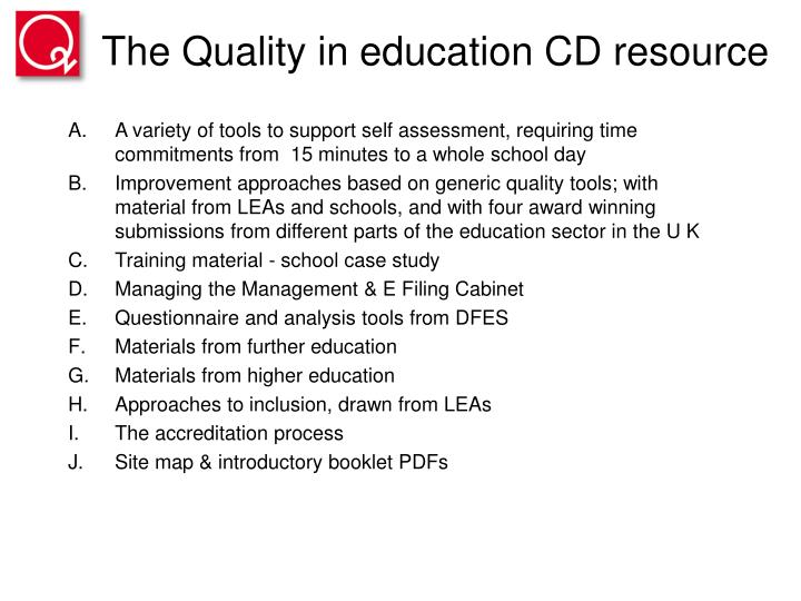 The Quality in education CD resource