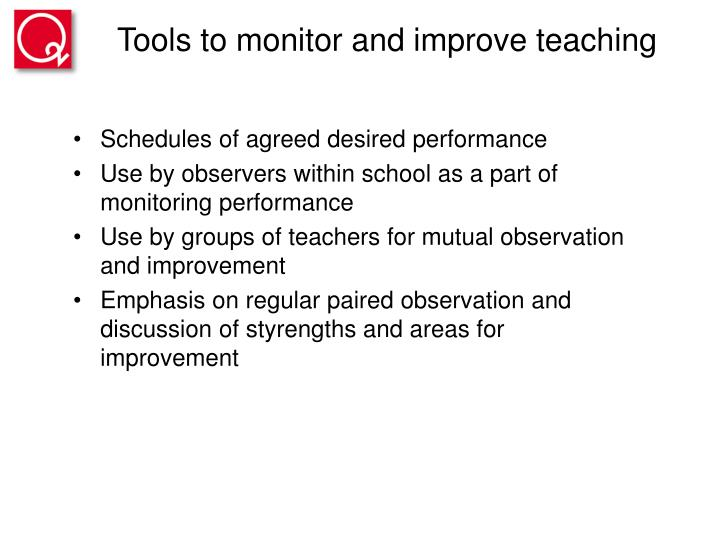 Tools to monitor and improve teaching