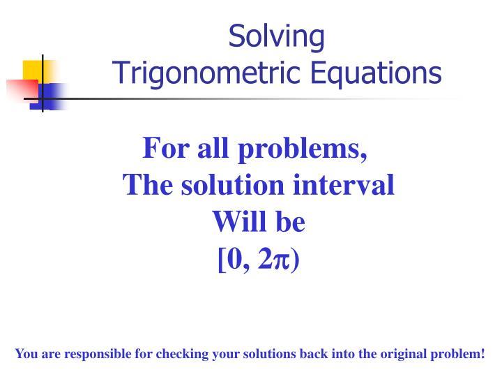 Solving trigonometric equations1
