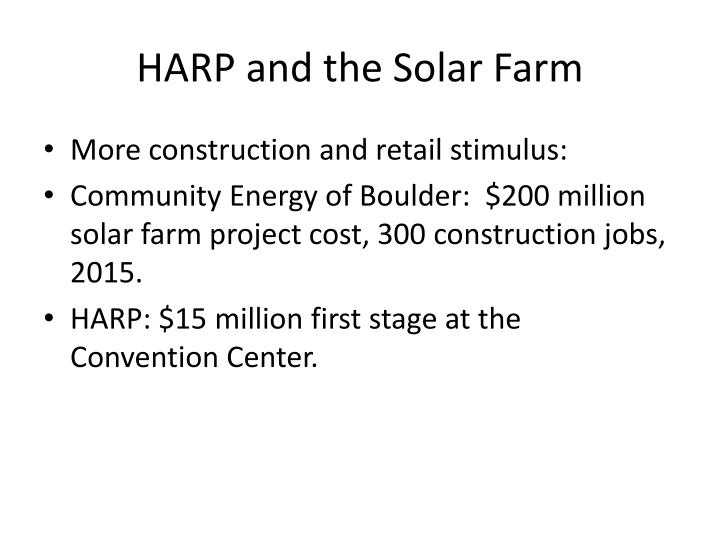 HARP and the Solar Farm