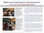 middle school student physics and flying experience john cerne suny at buffalo dmr 1006078