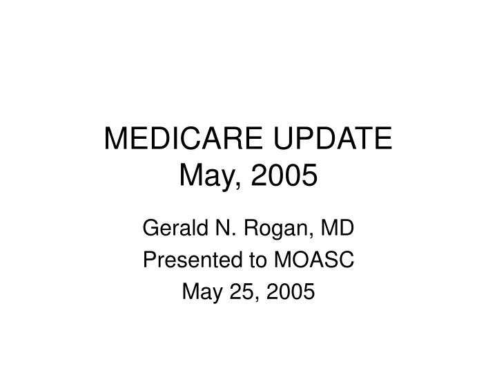medicare update may 2005