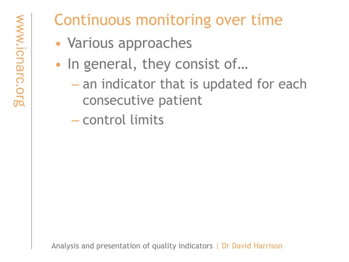 Continuous monitoring over time