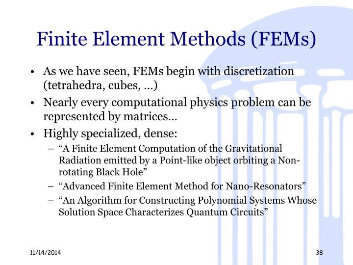 Finite Element Methods (FEMs)