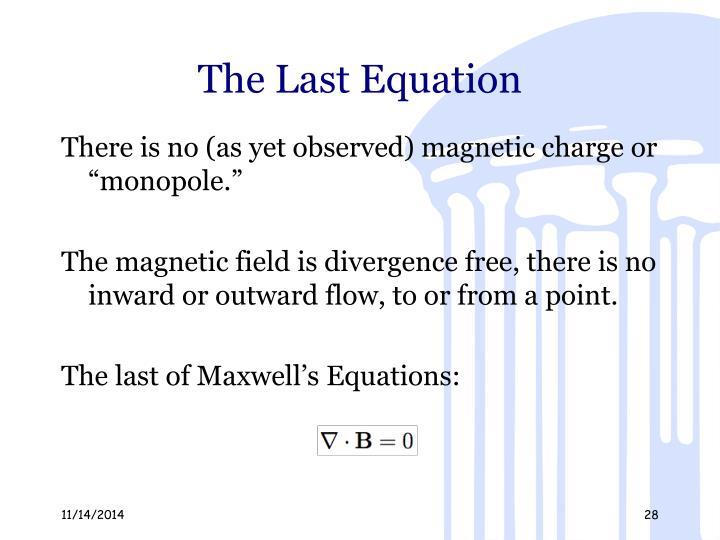 The Last Equation