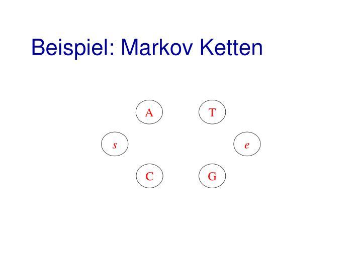 Beispiel: Markov Ketten