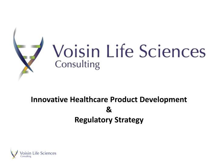 Innovative Healthcare Product Development