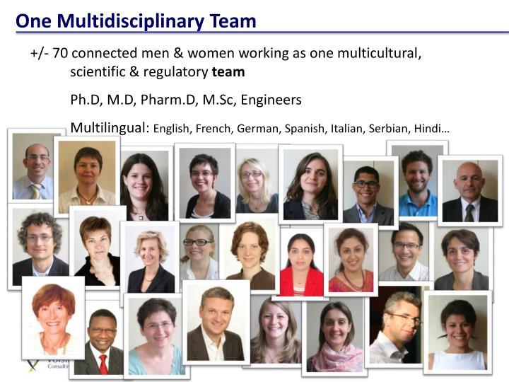 One Multidisciplinary