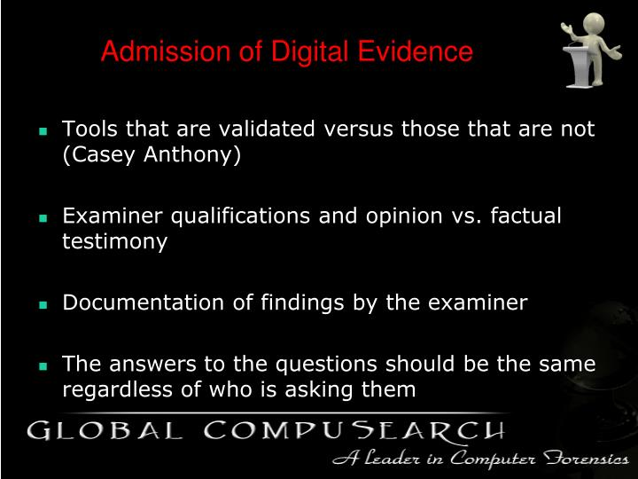 Admission of Digital Evidence