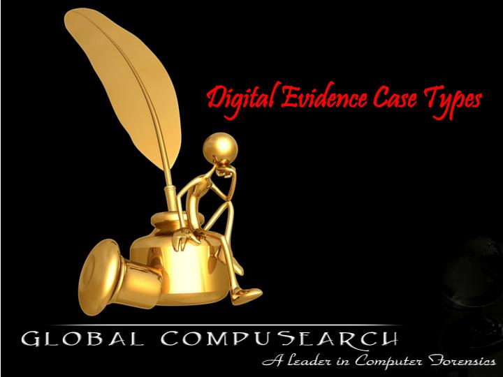 Digital Evidence Case Types