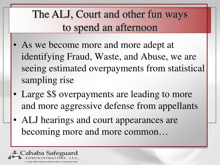 The ALJ, Court and other fun ways