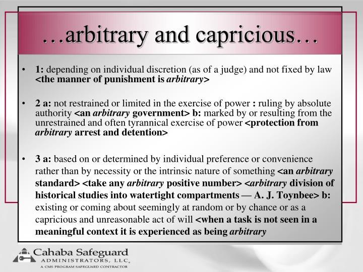 …arbitrary and capricious…