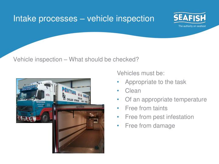 Intake processes – vehicle inspection