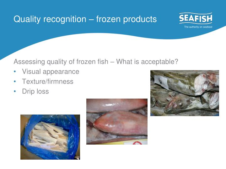 Quality recognition – frozen products